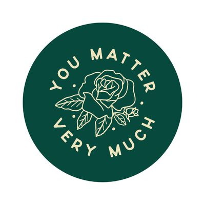 You Matter Very Much